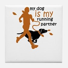 my dog is my running partner Tile Coaster