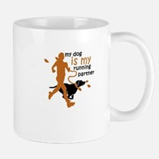 my dog is my running partner Mugs
