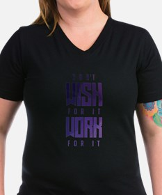 Don't Wish For It Purp Shirt