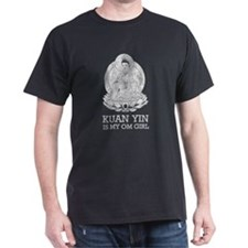 Kuan Yin Is My Om Girl T-Shirt