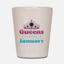 Queens are Born In January Shot Glass