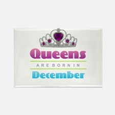 Queens are Born In December Magnets
