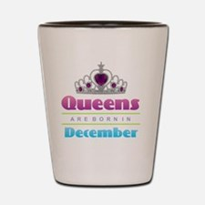 Queens are Born In December Shot Glass