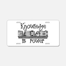 Knowledge is Power - Librar Aluminum License Plate
