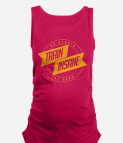 Train Insane Maternity Tank Top