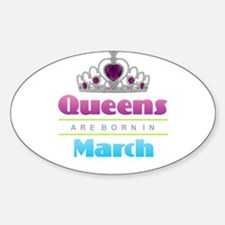 Queens are Born In March Decal