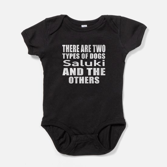 There Are Two Types Of Saluki Dogs D Baby Bodysuit