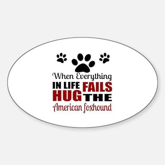 Hug The American Foxhound Sticker (Oval)