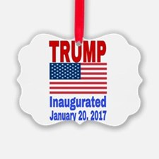 Trump Inaugurated January 20, 201 Ornament