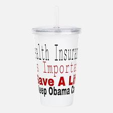 Keep Obama Care Acrylic Double-wall Tumbler