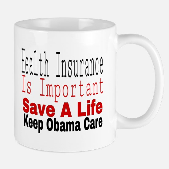Keep Obama Care Mugs