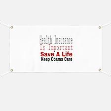 Keep Obama Care Banner
