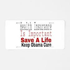 Keep Obama Care Aluminum License Plate