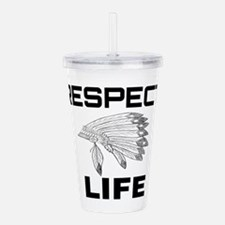 RESPECT LIFE Acrylic Double-wall Tumbler