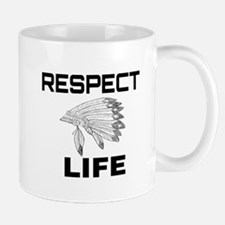 RESPECT LIFE Mugs