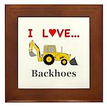 I Love Backhoes Framed Tile