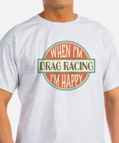 happy drag racer T-Shirt