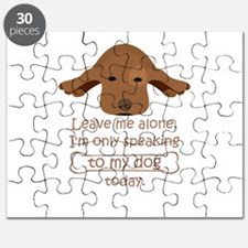 leave me alone i'm only speaking to my Puzzle