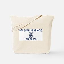 Belgian Laekenois for Peace Tote Bag