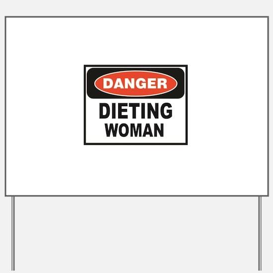 dieting woman fun Yard Sign