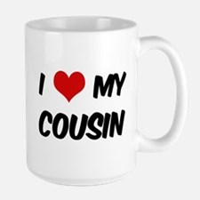 I Love My Cousin Mugs