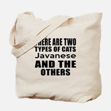 There Are Two Types Of Javanese Cats Desi Tote Bag