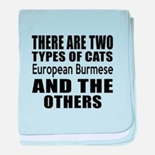 There Are Two Types Of European Burme baby blanket