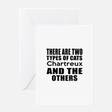 There Are Two Types Of Chartreux Cat Greeting Card