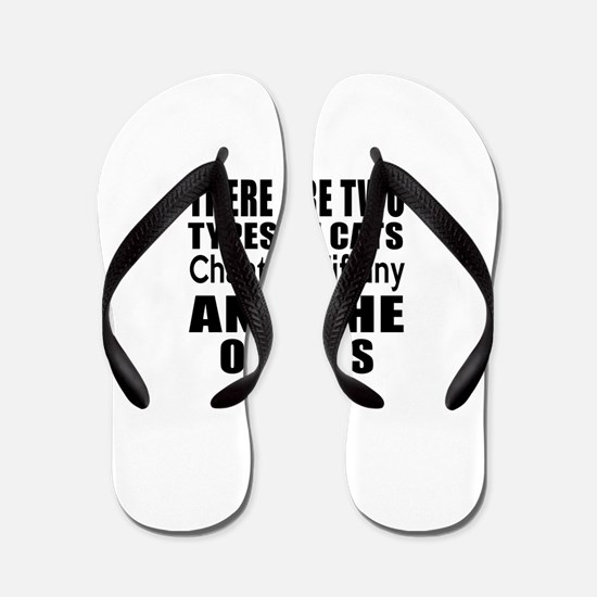 There Are Two Types Of Chantilly Tiffan Flip Flops