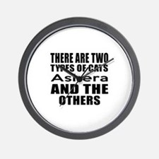 There Are Two Types Of Ashera Cats Desi Wall Clock