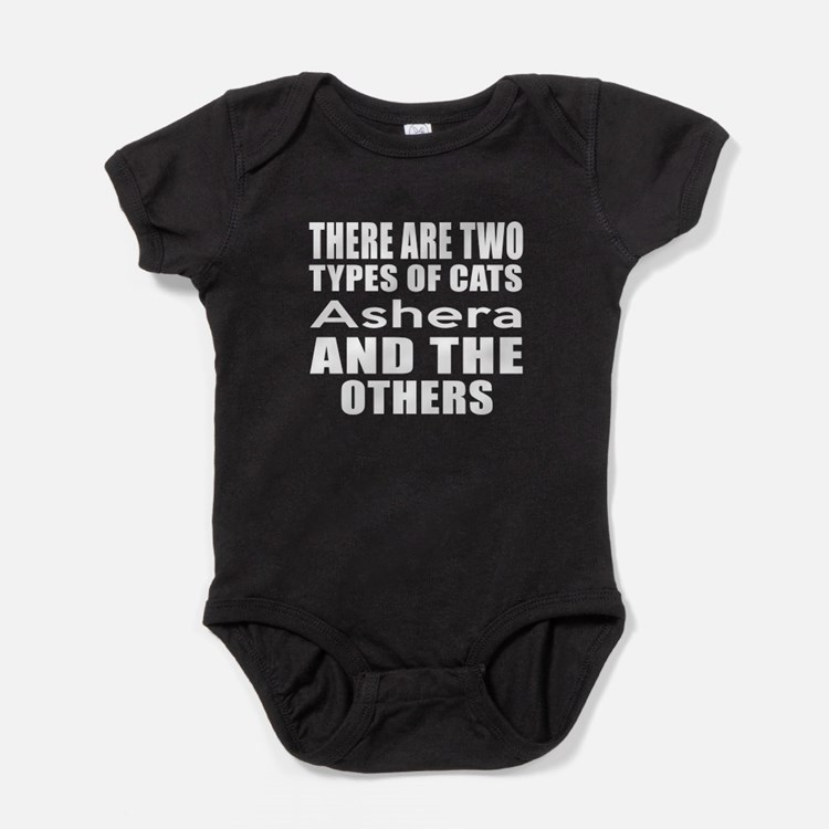 There Are Two Types Of Ashera Cats D Baby Bodysuit