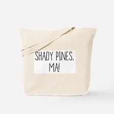 Sophia and Dorothy - Shady Pines, Ma Tote Bag