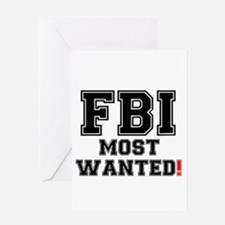 FBI - MOST WANTED! Greeting Cards