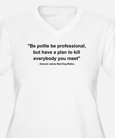 Mad Dog Quote T-Shirt