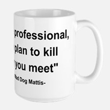 Mad Dog Quote Large Mug