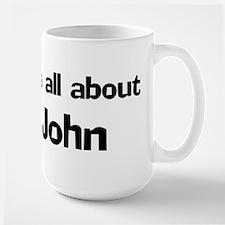 It's all about John Mugs