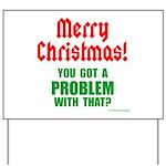 Christmas Problem Yard Sign