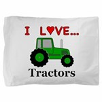 I Love Tractors Pillow Sham