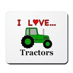 I Love Tractors Mousepad