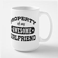 Property Of My Awesome Girlfriend Mugs