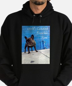World's Greatest Frenchie Mom! Sweatshirt