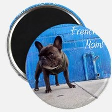 World's Greatest Frenchie Mom! Magnets