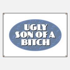 Ugly Son of a Bitch Banner