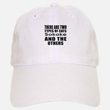 There Are Two Types Of Sokoke Cats Designs Baseball Baseball Cap