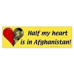Half my heart is in Afghanistan Bumper Bumper Sticker