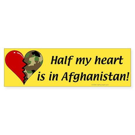 Half my heart is in Afghanistan Bumper Sticker