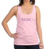 Dance first think later Womens Racerback Tanktop