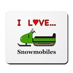 I Love Snowmobiles Mousepad