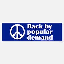 Peace Back by Popular Demand Bumper Car Car Sticker