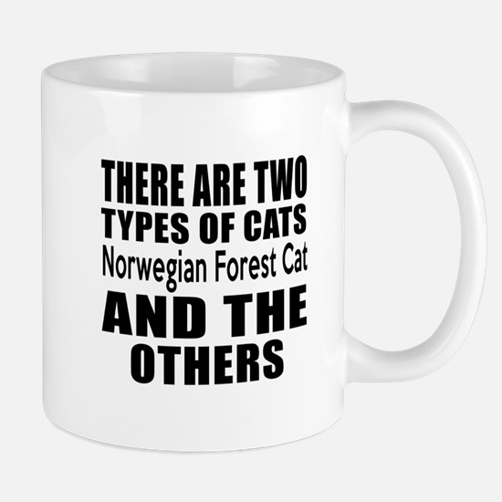 There Are Two Types Of Norwegian Forest Mug